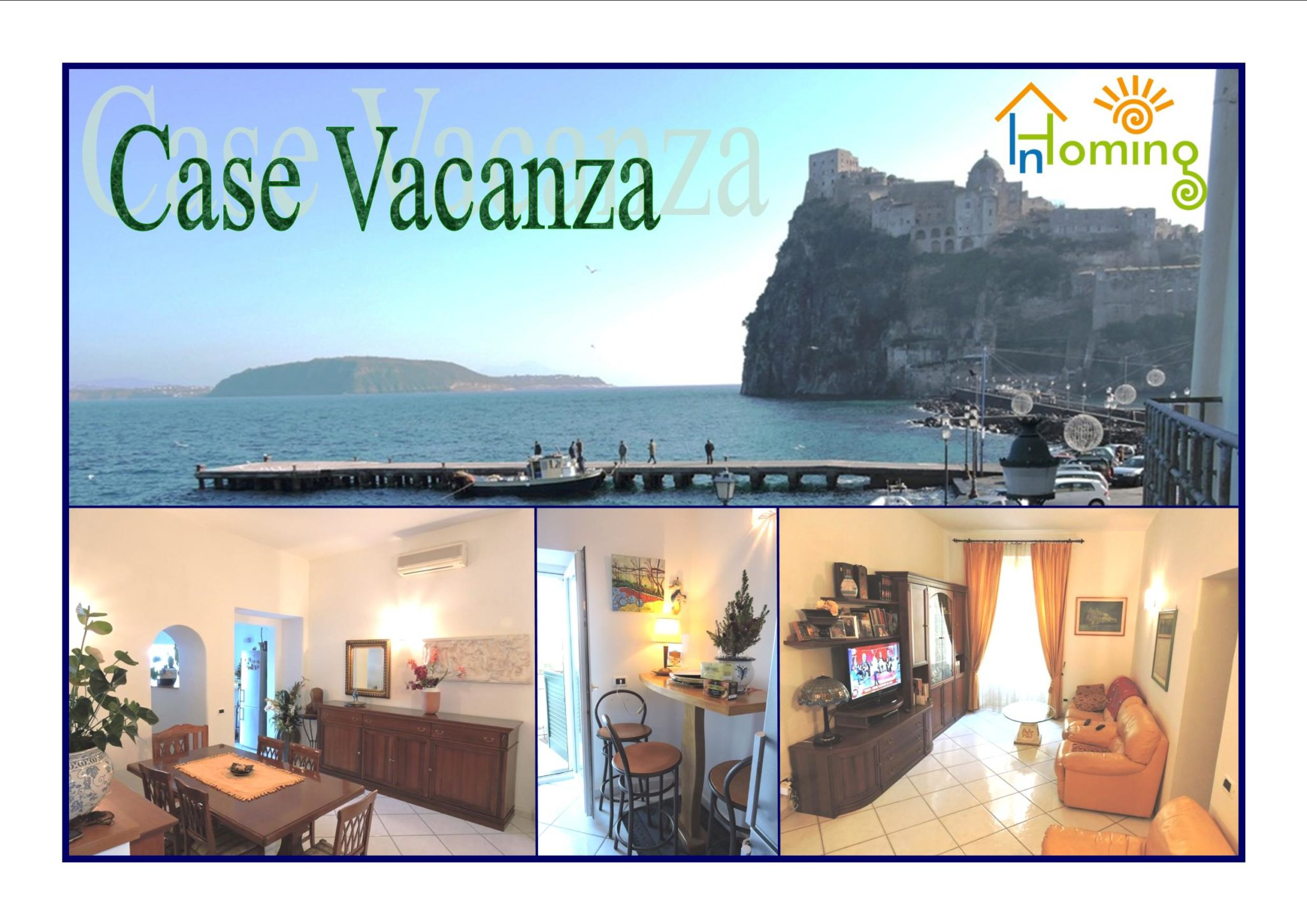 Inhoming Case Vacanza